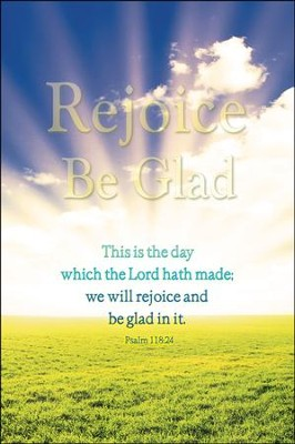 Rejoice, Be Glad Bulletins/100 (Psalm 118:24, KJV)  -