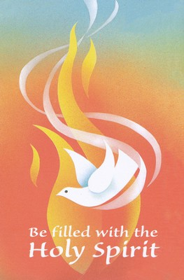 Be Filled With the Holy Spirit, Dove and Flames, Bulletins, 100  -