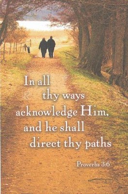 Acknowledge Him, Walking on Path (Proverbs 3:6, KJV) Bulletins,100  -