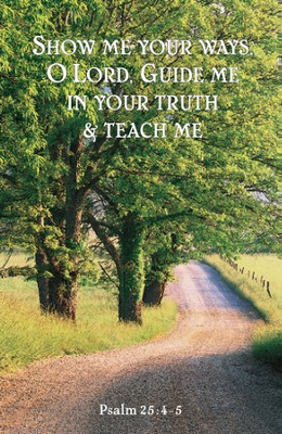 Show Me Your Ways, O Lord Bulletins/100 (Psalm 25:4-5)  -