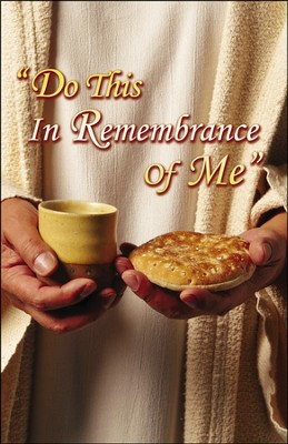 Do This in Remembrance of Me, Bulletins, 100  -