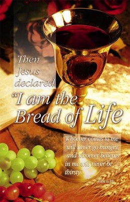 I am the Bread of Life, Bulletins, 100  -