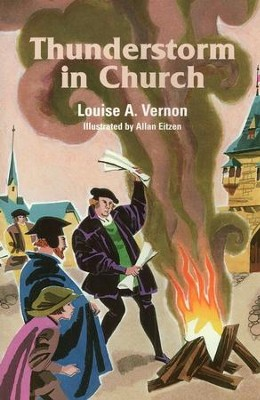 Thunderstorm in Church   -     By: Louise A. Vernon     Illustrated By: Allen Eitzen