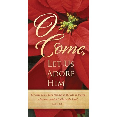 Come Let Us Adore Him (Luke 2:11) Offering Envelopes, 100  -