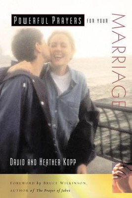 Powerful Prayers for Your Marriage - eBook  -     By: David Kopp
