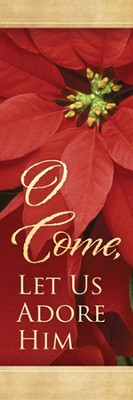 Come Let Us Adore Him (Luke 2:11) Bookmarks, 25  -