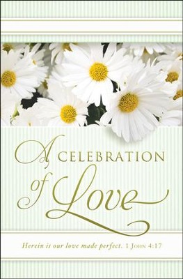 Celebration of Love (1 John 4:17) Bulletins, 100  -
