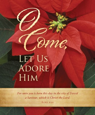 Come Let Us Adore Him (Luke 2:11) Large Bulletins, 100  -