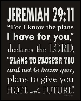 Jeremiah 29:11, Black & White Scripture Art   -     By: Stephanie Marrott