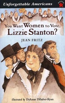 You Want Women to Vote, Lizzie Stanton   -     By: Jean Fritz