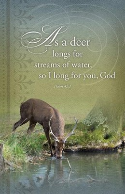 As the Deer Panteth, Psalm 42:1 Bulletins, 100   -
