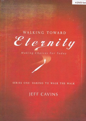 Walking Toward Eternity: Daring to Walk the Walk, DVD Set-4 DVDs  -     By: Jeff Cavins, Emily Cavins
