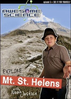 Explore Mount St. Helens with Noah Justice: Episode 5 DVD, Awesome Science Series  -