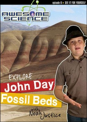 Explore the John Day Fossil Beds with Noah Justice: Episode 6 DVD, Awesome Science Series  -