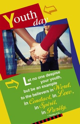 Let No One Despise Your Youth (1 Timothy 4:12, NKJV) Bulletins, 100  -