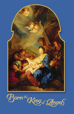 Born The King Of Angels Christmas Bulletins, 100  -