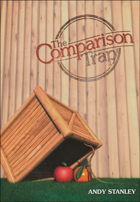 Comparison Trap  -     By: Andy Stanley