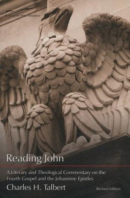 Reading John, A Literary and  Theological Commentary  -     By: Charles H. Talbert