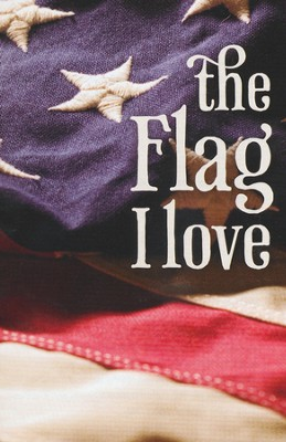 The Flag I Love, Pack of 25 Tracts  -