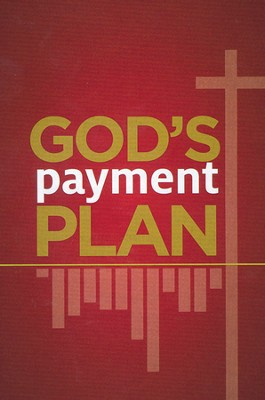 God's Payment Plan, Pack of 25 Tracts  -