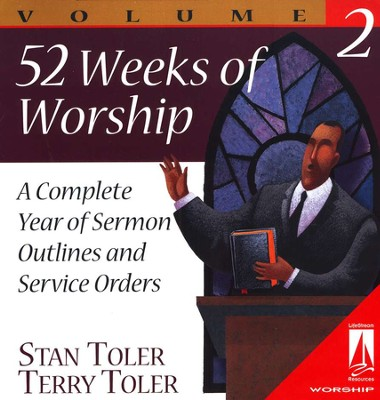52 Weeks of Worship: A Complete Year of Service Orders, Volume 2   -     By: Stan Toler, Terry Toler