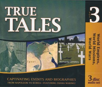 True Tales: World Empires, World Missions, World Wars: 3 CD Set  -     By: Diana Waring