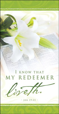 My Redeemer Liveth (Job 19:25) Easter Offering Envelopes, 100  -