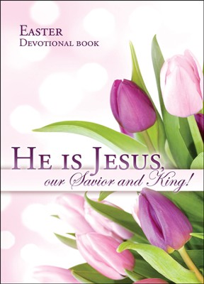 He Is Jesus (Luke 24:34) Easter Devotional Booklet  -