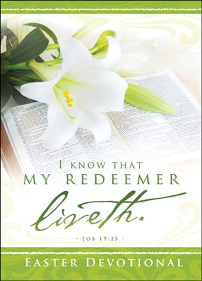 My Redeemer Liveth (Job 19:25) Easter Devotional Booklet  -
