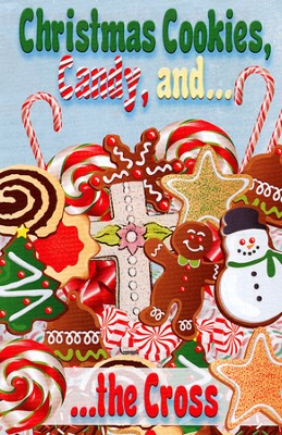 Christmas Cookies, Candy, and the Cross, 25 Tracts  -