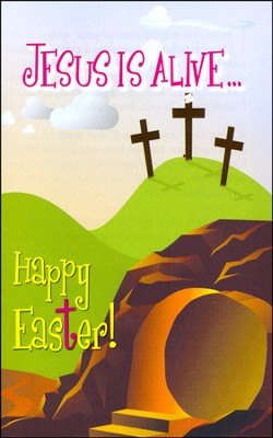 Jesus is Alive...Happy Easter! 25 Tracts  -