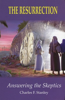 The Resurrection: Answering the Skeptics, 25 Tracts  -     By: Charles F. Stanley
