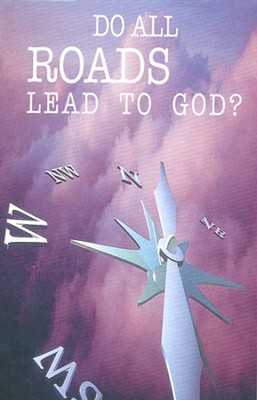 Do All Roads Lead to God? (NKJV), Pack of 25 Tracts   -