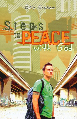 Steps to Peace with God (Teen Edition) 25 Tracts  -     By: Billy Graham
