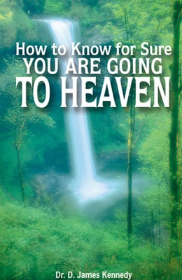 How to Know for Sure You are Going to Heaven, 25 Tracts  -