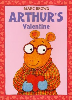 Arthur's Valentine, Paperback   -     By: Marc Brown