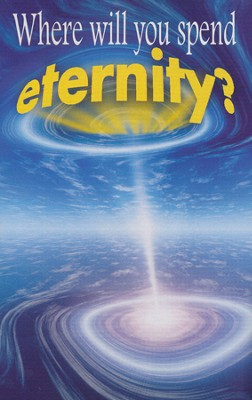 Where Will You Spend Eternity? (NIV) 25 Tracts  -