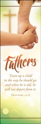 Train Up a Child (Proverbs 22:6, NIV)/25   -