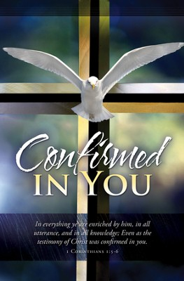 Confirmed in You (1 Corinthians 1:5-6) Bulletins, 100  -
