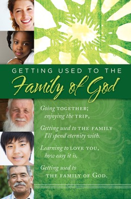 Getting Used to the Family of God, Bulletins, 100  -