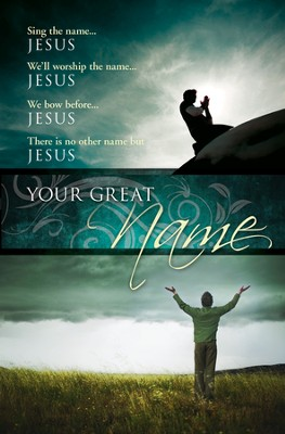 Your Great Name, Bulletins, 100  -
