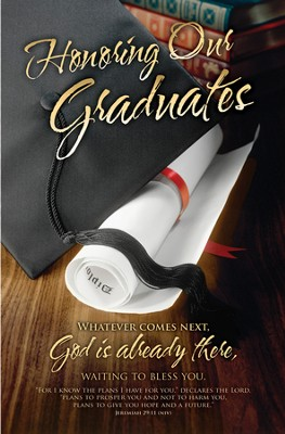 Honoring Our Graduates (Jeremiah 29:11, NIV) Bulletins, 100  -