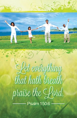 Everything that Hath Breath (Psalm 150:6) Bulletins, 100  -