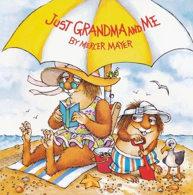Mercer Mayer's Little Critter: Just Grandma and Me   -     By: Mercer Mayer