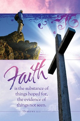 Faith Is the Substance (Hebrews 11:1) Bulletins, 100  -