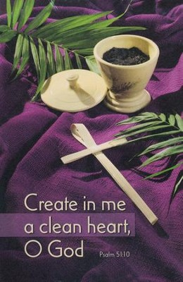 Create In Me a Clean Heart (Psalm 51:10) Bulletins, 100  -