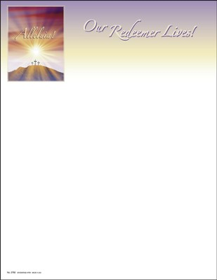 Alleluia Our Redeemer Lives, Letterhead, 100  -