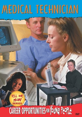 Tell Me How Career Series: Medical Technician DVD  -