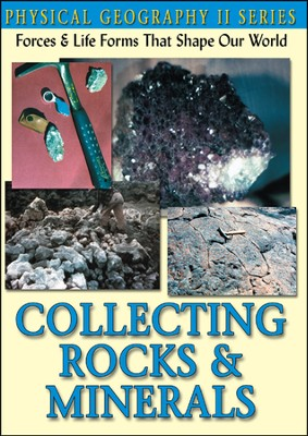 Physical Geography II: Collecting Rocks & Minerals DVD  -