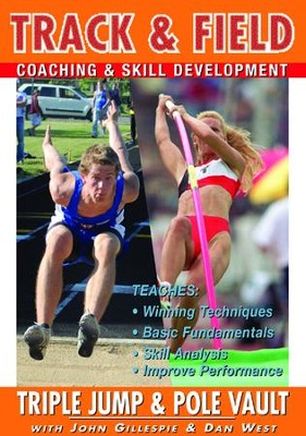 Track & Field: Triple Jump & Pole Vault With John Gillespie & Dan West DVD  -